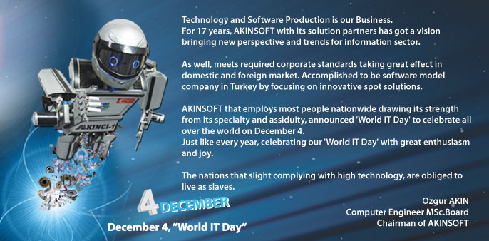 Board Chairman of AKINSOFT Ozgur AKINs Message for December 4 World IT Day