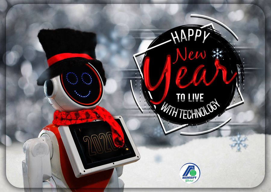 New Year Message from AKINSOFT  AKINROBOTICS Chairman of the Board Ozgur AKIN PhD